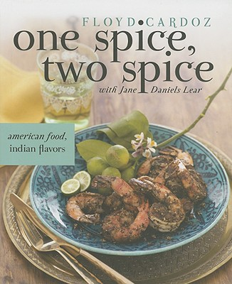 One Spice, Two Spice By Cardoz, Floyd/ Lear, Jane Daniels
